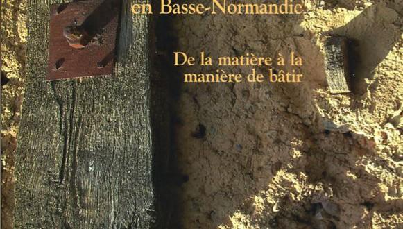 La terre crue en Basse-Normandie