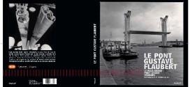 Le pont Gustave Flaubert