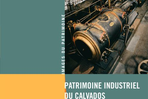 Patrimoine industriel du Calvados