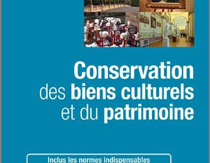 Conservation des biens culturels et du patrimoine
